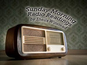 Sunday Morning Radio Readings – March 2017